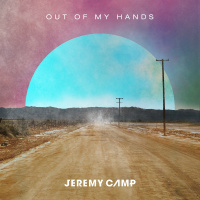Out of My Hands - Jeremy Camp