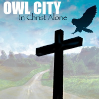 Inspire Digital Album - In Christ Alone - Single by Owl City