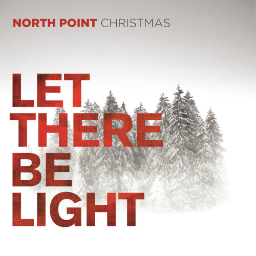 north point christmas let there be light by north point music - Christmas Hallelujah Song