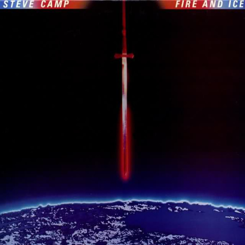 Steve Camp - Fire And Ice Album
