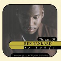 Ben Tankard ~ Songs List | OLDIES.com