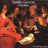 christmas not just any night by buddy greene