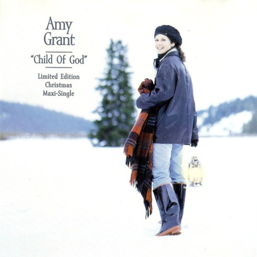 child of god single by amy grant