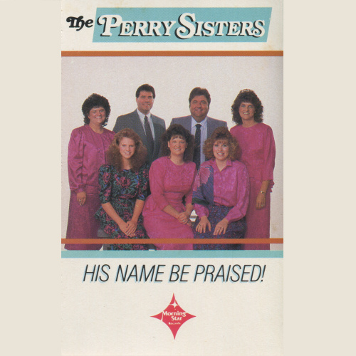 Let His Name Be Praised by The Perry Sisters - Invubu