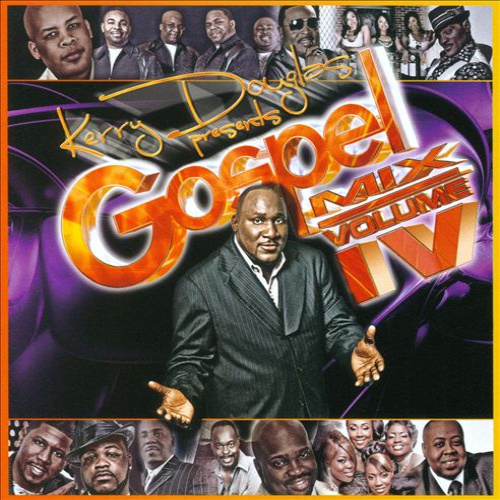 gospel mix volume iv by various artists